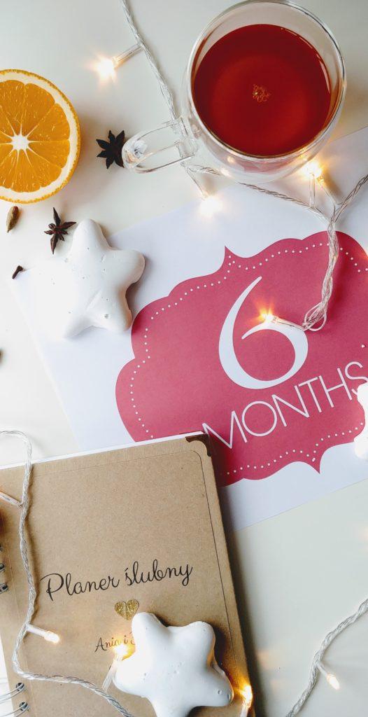 6 miesięcy do ślubu